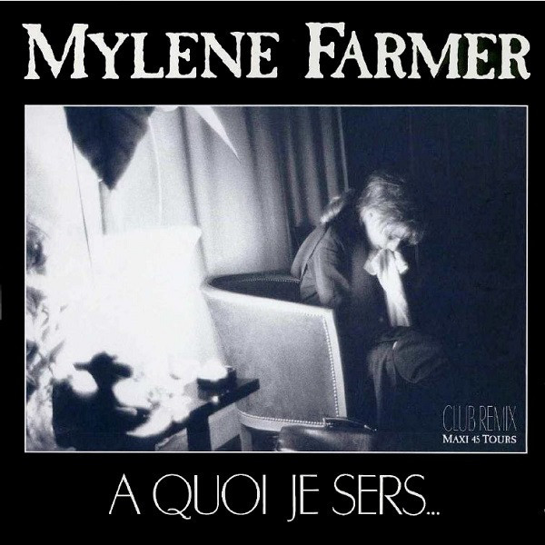 A QUOI JE SERS... / MAXI 45 T  / MYLENE FARMER - RECORDS - DISQUES - VINYLES - CD - SHOP - BOUTIQUE