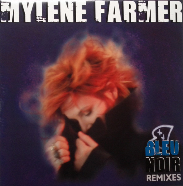 BLEU NOIR 12 INCHES MAXI   / MYLENE FARMER - RECORDS - DISQUES - VINYLES - CD - SHOP