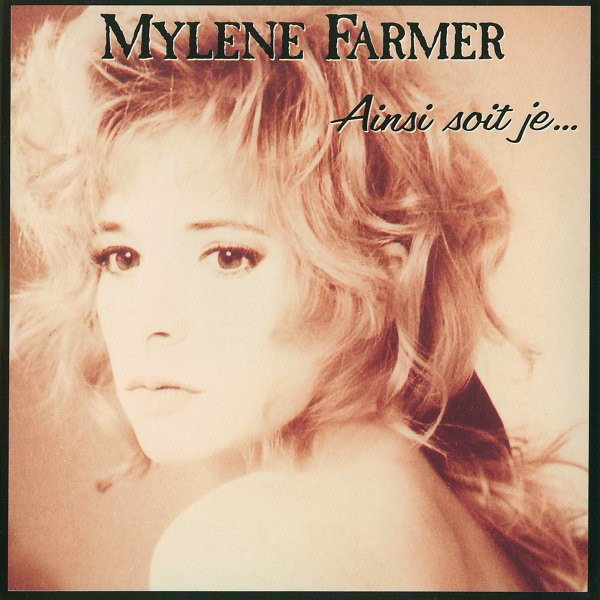 AINSI SOIT JE  / CD MAXI  / MYLENE FARMER - RECORDS - DISQUES - VINYLES - CD - SHOP -