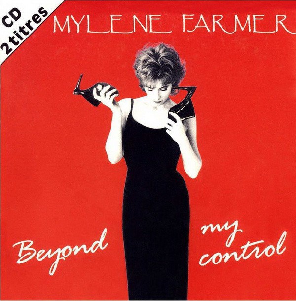 BEYOND MY CONTROL CD 2 TRACKS / MYLENE FARMER - RECORDS - DISQUES - VINYLES - CD - SHOP