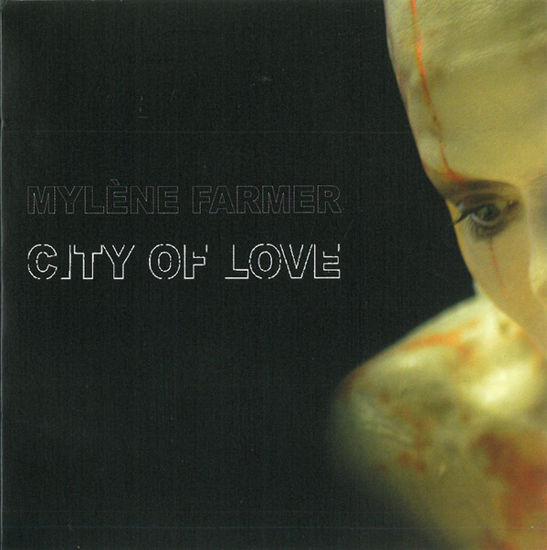 CITY OF LOVE  CD SINGLE SCELLE  FRANCE  / MYLENE FARMER - RECORDS - DISQUES - VINYLES - CD - SHOP
