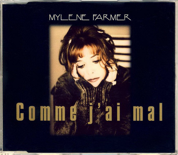 COMME J'AI MAL CD MAXI GERMANY / MYLENE FARMER - RECORDS - DISQUES - VINYLES - CD - SHOP