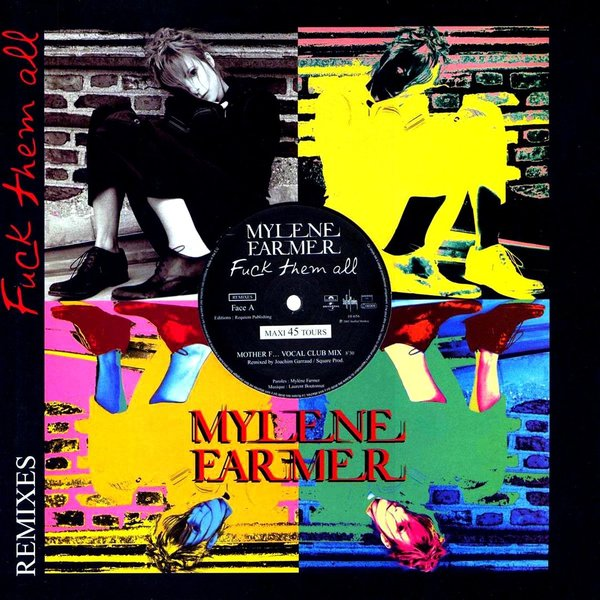 FUCK THEM ALL 12 INCHES SAMPLER   / MYLENE FARMER - RECORDS - DISQUES - VINYLES