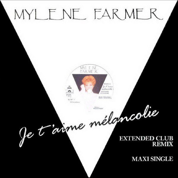 JE T'AIME MELANCOLIE 12 INCHES BENELUX / MYLENE FARMER - RECORDS - DISQUES - VINYLES - CD