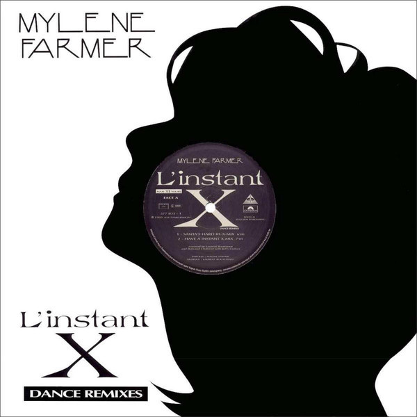 L'INSTANT X MAXI 45T 2018  /   MYLENE FARMER - RECORDS - DISQUES - VINYLES - SHOP- BOUTIQUE