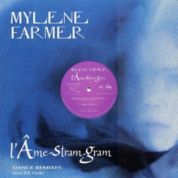 L'AME STRAM GRAM MAXI 45T SAMPLER/   MYLENE FARMER - RECORDS - DISQUES - VINYLES - SHOP- BOUTIQUE