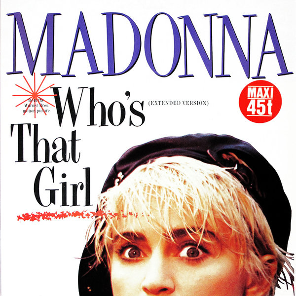 WHO'S THAT GIRL MAXI 45T FRANCE / MADONNA - CD - DISQUES - RECORDS -   VINYLES