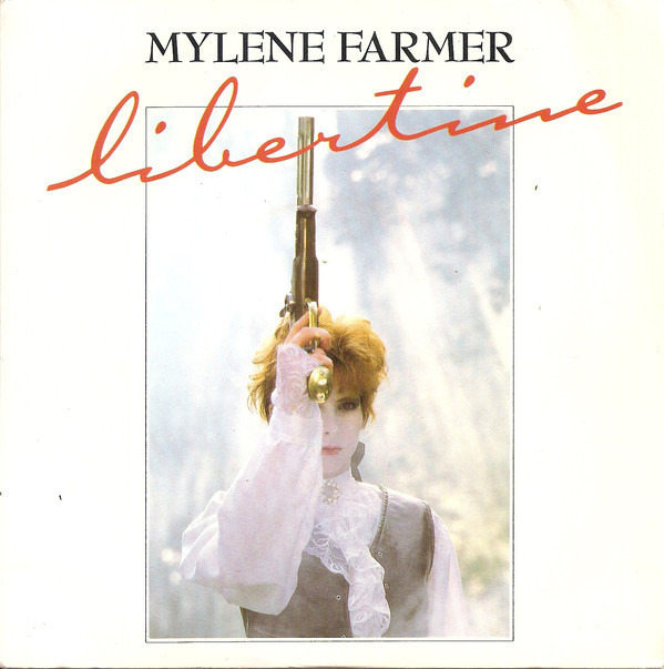 LIBERTINE 7 INCHES 2ND PRESS / MYLENE FARMER - RECORDS - DISQUES - VINYLES - CD - SHOP