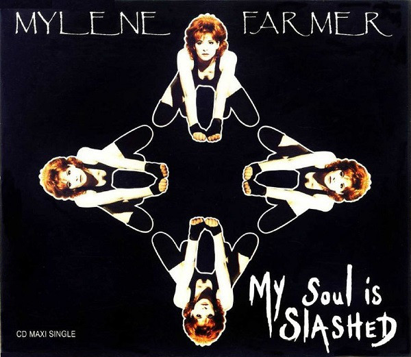 MY SOUL IS SLASHED CD  MAXI  EUROPE / MYLENE FARMER - RECORDS - DISQUES - VINYLES - SHOP-