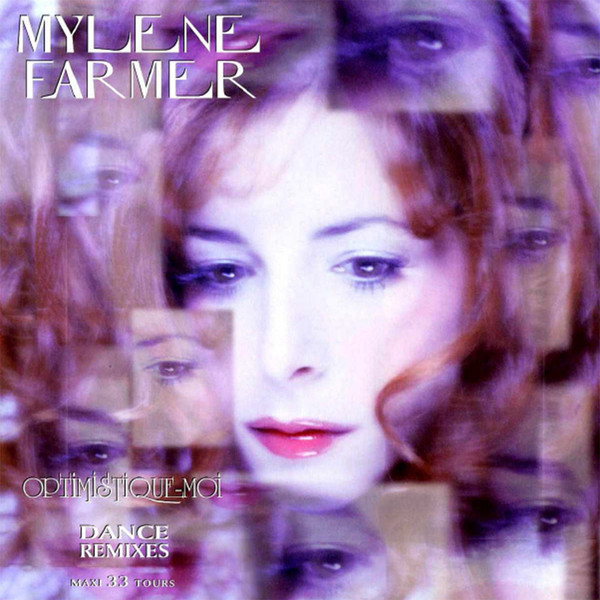 OPTIMISTIQUE MOI MAXI 45T scelle  / MYLENE FARMER - RECORDS - DISQUES - VINYLES - SHOP-