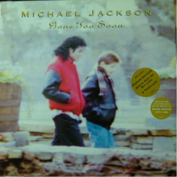 GONE TO SOON    MAXI  45T  HOLLANDE / MICHAEL JACKSON- CD - DISQUES - RECORDS -  VINYLES
