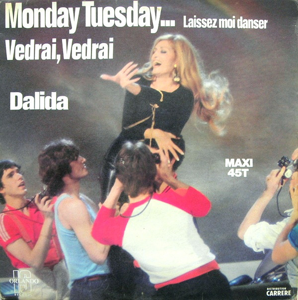 MONDAY TUESDAY MAXI 45T  FRANCE  /  DALIDA - CD - DISQUES - RECORDS -  BOUTIQUE VINYLES-RECORDS