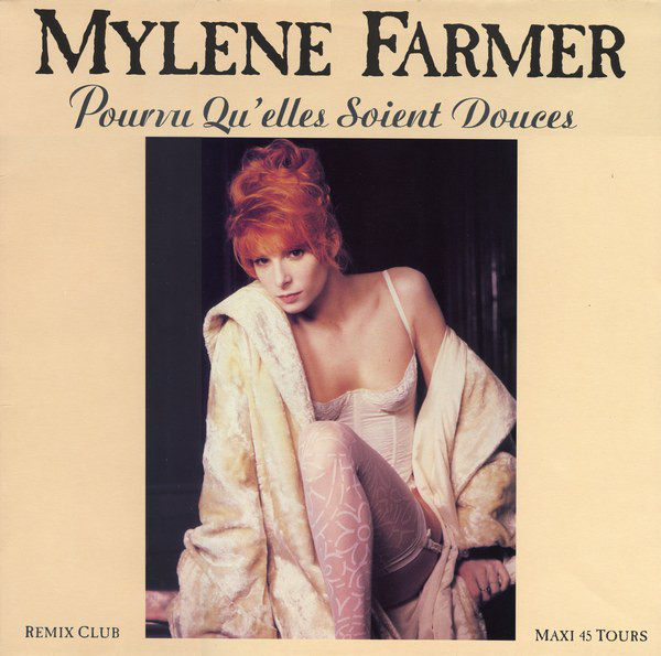 POURVU QU'ELLES  SOIENT  DOUCES  MAXI 45T 1ER PRESS / MYLENE FARMER-RECORDS-DISQUES-VINYLES-CD-SHOP