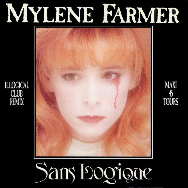 SANS LOGIQUE  MAXI 45 T CANADA / MYLENE FARMER-RECORDS-DISQUES-VINYLES-CD- SHOP-COLLECTORS