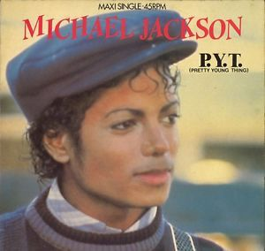 P.Y.T 12 INCHES NETHERLAND/ MICHAEL JACKSON  - CD - RECORDS -  BOUTIQUE VINYLES