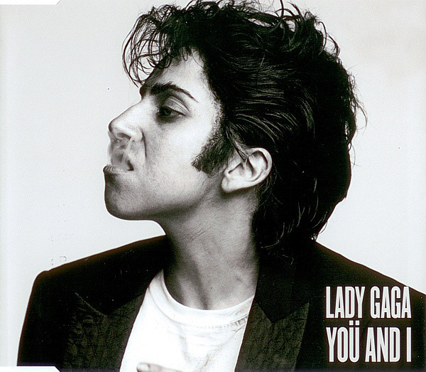 YOU AND I CD SINGLE GERMANY / LADY GAGA  - CD - RECORDS -  BOUTIQUE VINYLES