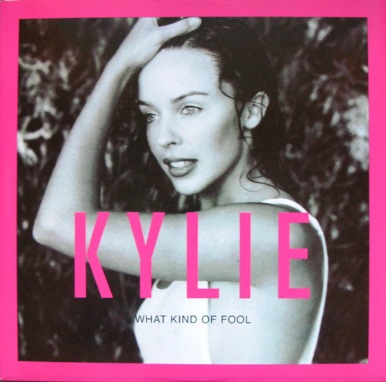 WHAT KIND OF FOOL  MAXI 45T UK/  KYLIE MINOGUE-CD-DISQUES-RECORDS-BOUTIQUE VINYLES-RECORDS