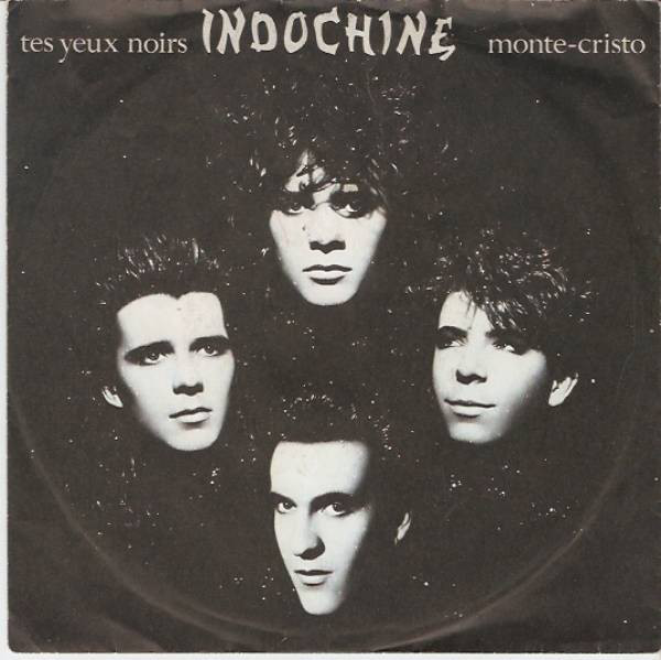 TES YEUX  NOIRS 45T FRANCE   INDOCHINE-CD-DISQUES-RECORDS-BOUTIQUE VINYLES-RECORDS
