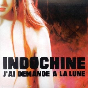 j AI DEMANDE A LA LUNE CD SINGLE   INDOCHINE-CD-DISQUES-RECORDS-BOUTIQUE VINYLES-RECORDS