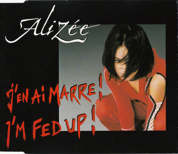 I M FED UP  CD MAXI EUROPE SCELLE  ALIZEE-BOUTIQUE-VINYLES-DISQUES-RECORDS-DISQUES-VINYLE-SHOP-