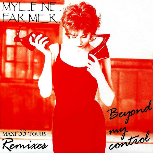 BEYOND MY CONTROL  MAXI 33T  neuf 1 er press/ MYLENE FARMER-CD-DISQUES-BOUTIQUES-VINYLES-RECORDS-