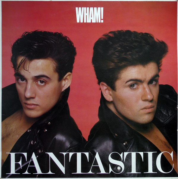 FANTASTIC 33T UK/ GEORGE MICHAEL-WHAM-CD-DISQUES-RECORDS-BOUTIQUE VINYLES-SHOP-
