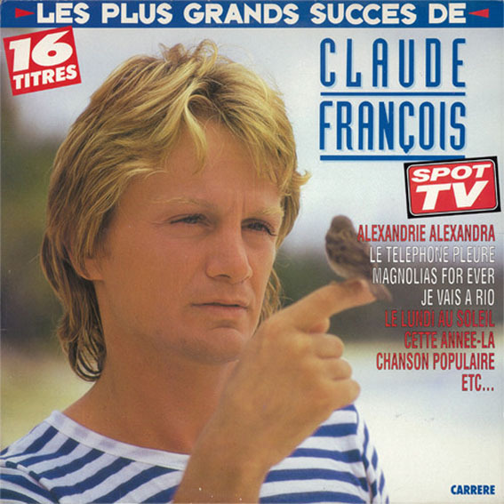 LES PLUS GRANDS SUCCES 33T FRANCE / CLAUDE  FRANCOIS-CD-DISQUES-BOUTIQUE VINYLES