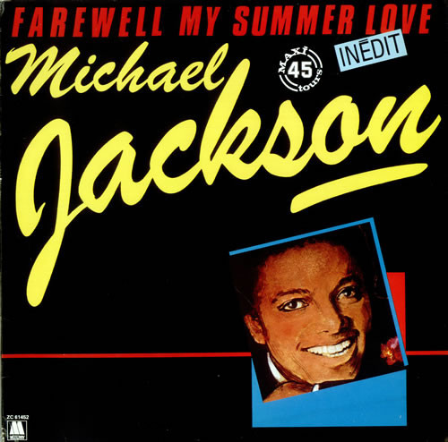 FAREWELL MY SUMMER LOVE  MAXI  45T  FRANCE /  MICHAEL JACKSON- CD - DISQUES - RECORDS -  VINYLES