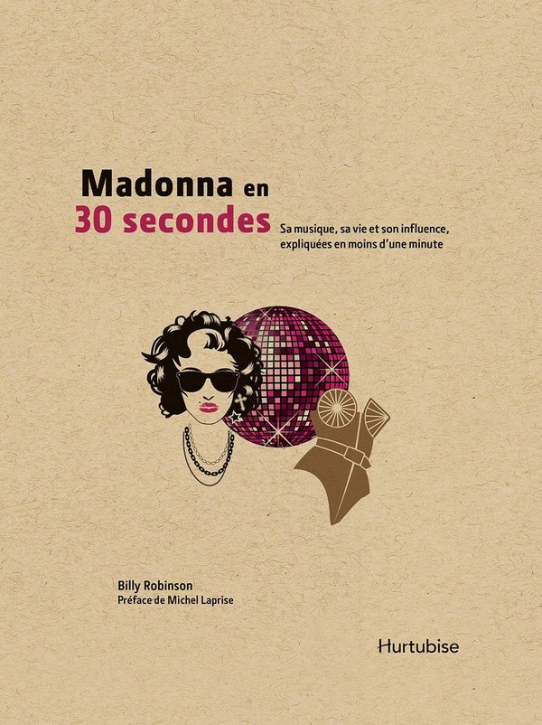 MADONNA EN 30 SECONDES LIVRE/ CANADA MADONNA-CD-DISQUES-RECORDS-BOUTIQUE VINYLES-SHOP-COLLECTORS