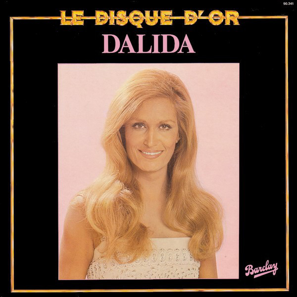 LE DISQUE D'OR LP BRAZIL   / DALIDA-CD-RECORDS-BOUTIQUE- VINYLS-COLLECTORS-DISQUES