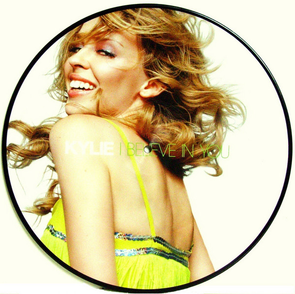 IN BELIEVE IN YOU PICTURE DISC UK /KYLIE MINOGUE-CD-DISQUES-RECORDS-BOUTIQUE-VINYLS-MUSICSHOP-COLLEC