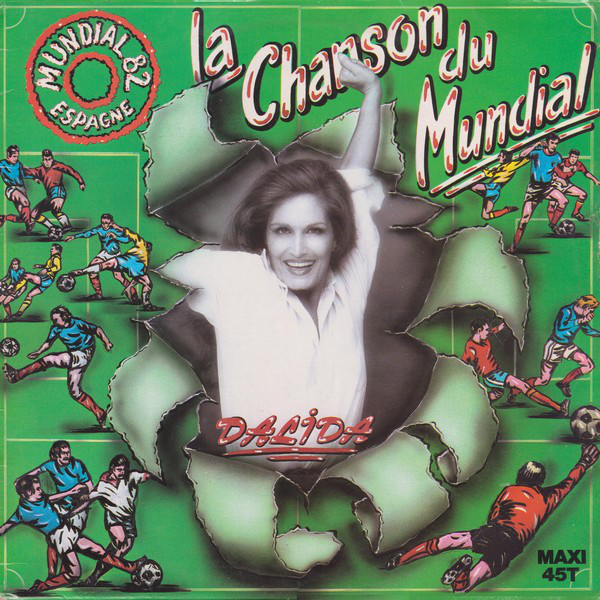 LA CHANSON DU MUNDIAL 12 MAXI FRANCE / DALIDA-CD-RECORDS-BOUTIQUE- VINYLS-COLLECTORS-DISQUES