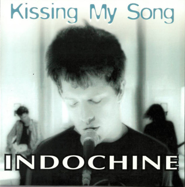 KISSING MY SONG CD SINGLE   / INDOCHINE-CD-DISQUES-RECORDS-VINYLS-MUSICSHOP-COLLECTORS